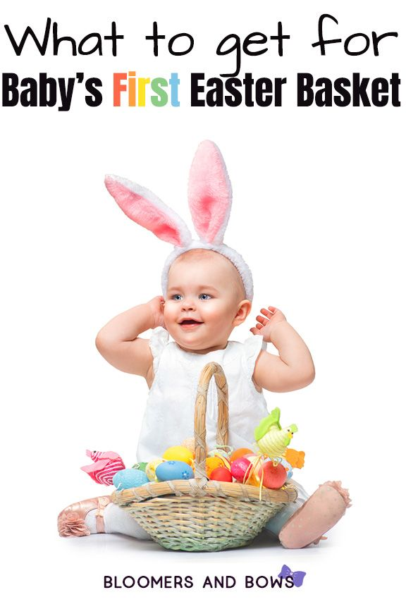Easter Basket Ideas For Baby Bloomers And Bows Baby Easter Basket Baby S First Easter Basket Easter Baskets To Make