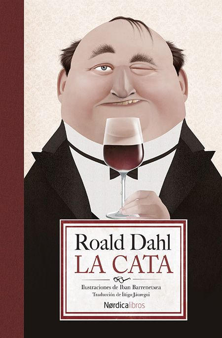 #Reto 12a: Un libro de menos de 100 páginas. «La cata», brillante relato de Roald Dahl,  se publicó por primera vez en 1945.   Seis personas se sientan a la mesa en la casa de Mike Schofield, un corredor de bolsa londinense.