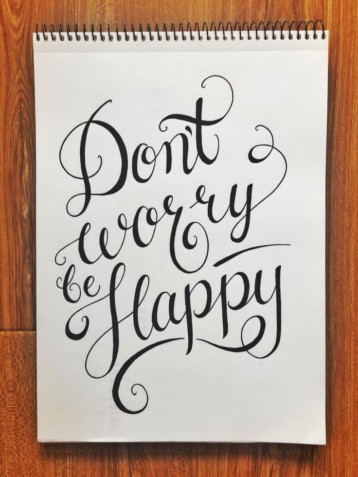 Don't worry be happy... - Lettering by Priscilla Lopez