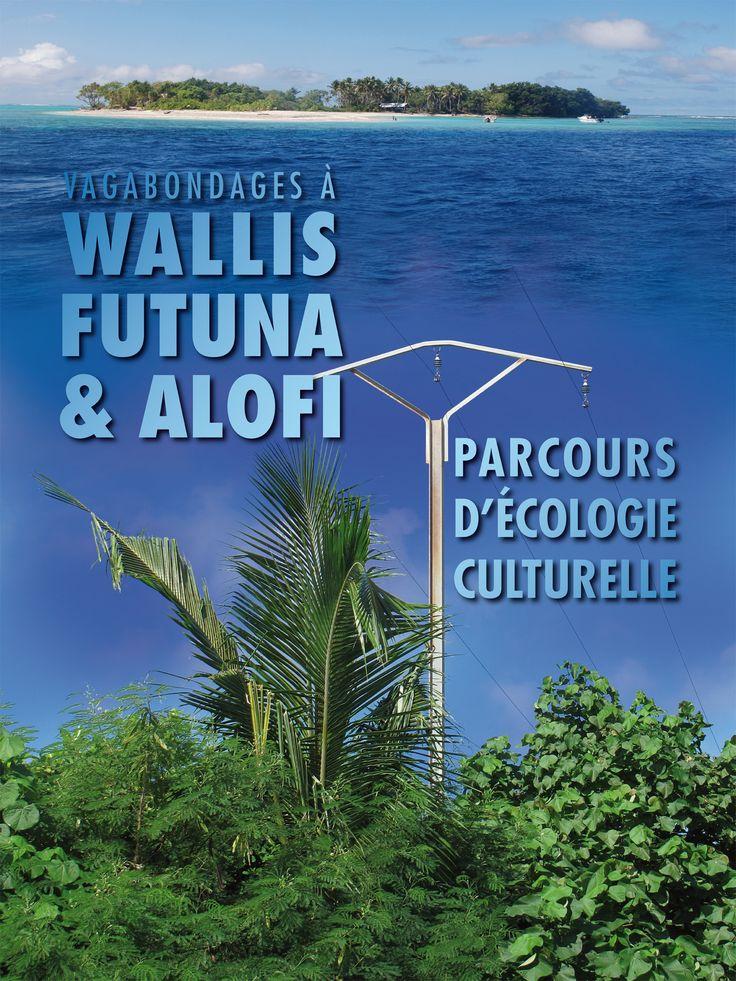 Exposition 2015 : Vagabondages à Wallis, Futuna & Alofi / ©Musée du Vivant - AgroParistech