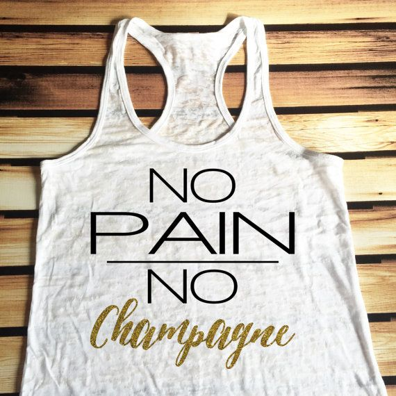 New Script No Pain No Champagne Workout Tank Top  by KTeesDesigns