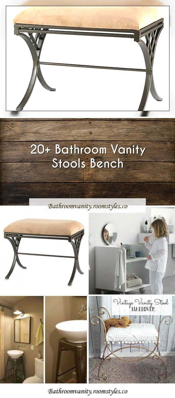 20 Bathroom Vanity Stools Bench In 2020 With Images Bathroom