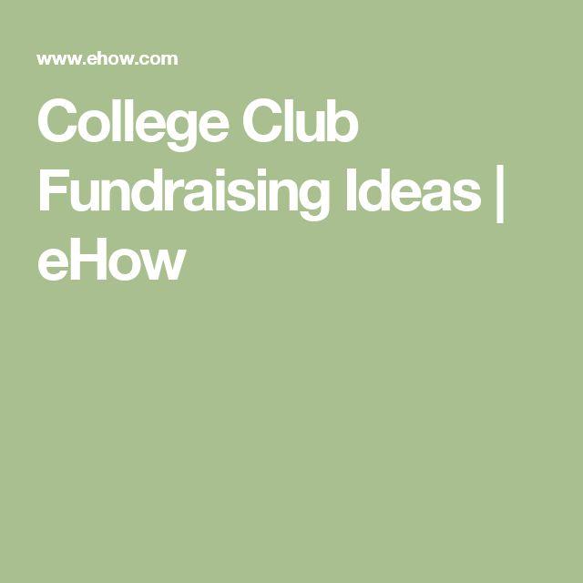 College Club Fundraising Ideas   eHow