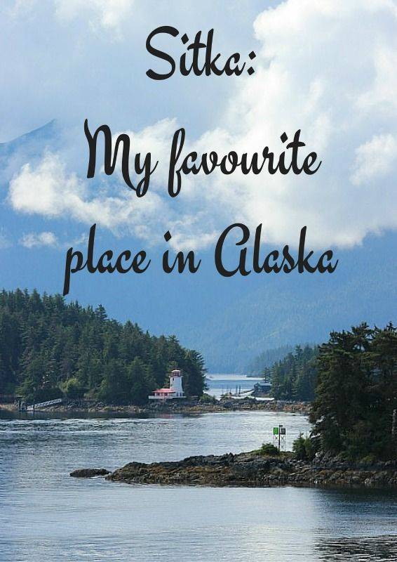 Find out why Sitka is my favourite place in Alaska on The World on my Necklace