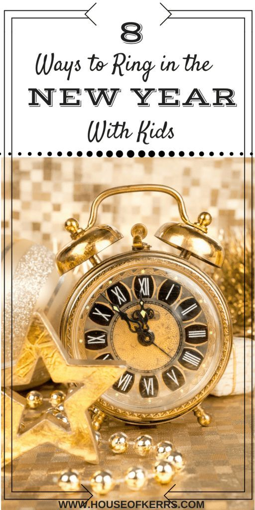 8 Ways to Ring in the New Year with Kids | Family Friendly NYE | NYE Countdown for Kids | NYE Menu | NYE Fun with Kids