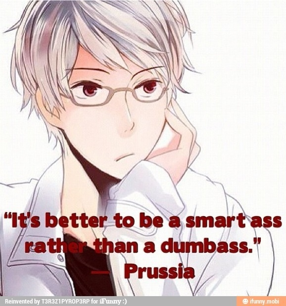 The Hetalia characters actually can have some insightfull quotes.