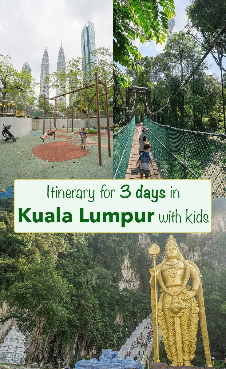3 days in Kuala Lumpur with kids