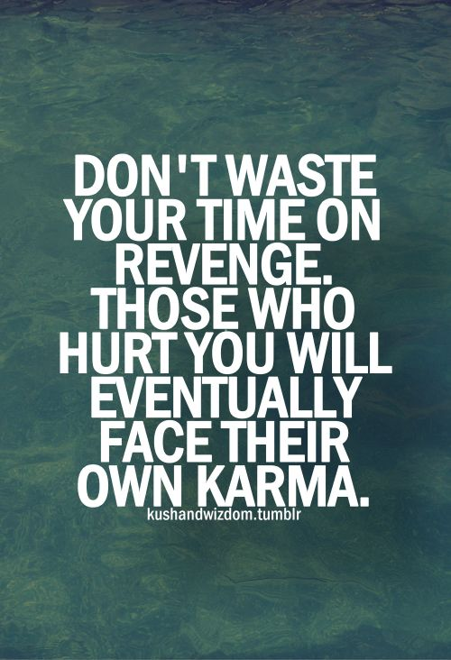 Best 20+ Quotes On Karma Ideas On Pinterest