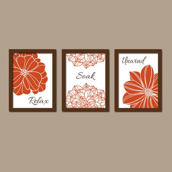 ★Bathroom Wall Art Artwork Burnt Orange Brown Flower Set of 3 Trio Prints Decor Relax Soak Unwind Quote Bath Three
