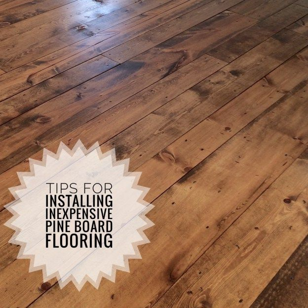 Inexpensive Wood Flooring Using Pine Boards