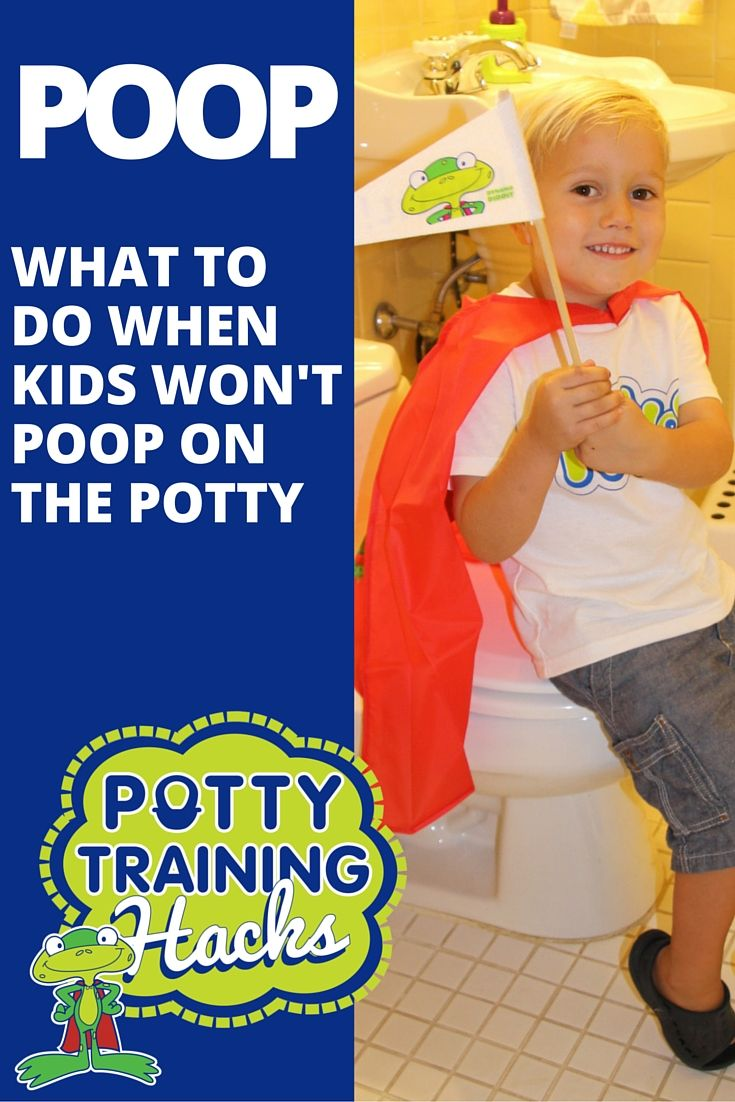 Potty Training When Your Child Won T Poop On The Potty
