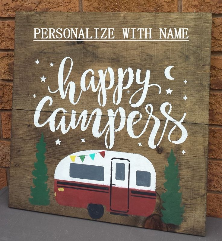 HAPPY CAMPERS/PERSONALIZED COTTAGE/CAMPING SIGN/OUTDOOR SIGN/COTTAGE NAME SIGN/CAMPING FAMILY NAME SIGN/CAMPING SIGNS THE SIGN LISTED HERE IS FOR AN OUTDOOR  PERSONALIZED HAPPY CAMPERS NAME SIGN.PLEASE LEAVE THE NAME YOU WOULD LIKE ON YOUR SIGN IN THE MESSAGE SECTION WHEN PURCHASING. SIGN WILL BE SEALED WITH OUTDOOR SEALANT. IF YOU PREFER THE SIGN FOR INDOORS PLEASE LEAVE ME INSTRUCTIONS TO SEAL THE SIGN WITH AN INDOOR SEALANT.   ALL SIGNS ARE MADE TO ORDER AND WOOD MAY VARY IN NATURAL WOOD…