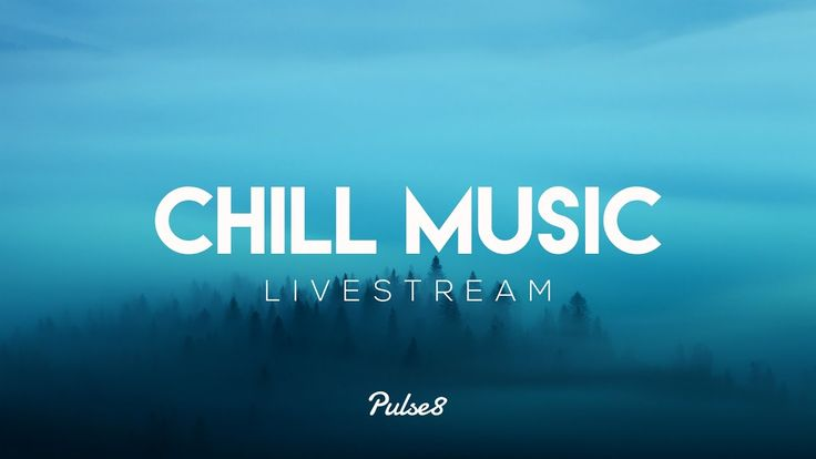 Chill Music Radio by Pulse8 Relax & Study ❤ Chillstep / Chillout / Ambie...