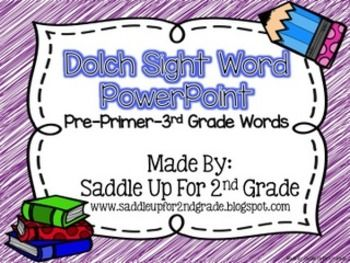 We are required to teach the Dolch Sight Words. I created this PowerPoint to use as a quick review each day. When I a few spare minutes, I play the PowerPoint and have the students call out the words. As the word flashes on the screen, they say the word.They love it.