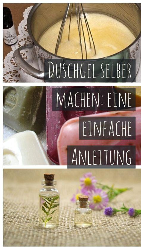 Duschgel selber machen: Eine einfache Anleitung Anke Schröter