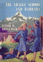 The Chalet School and Barbara by Elinor M. Brent-Dyer