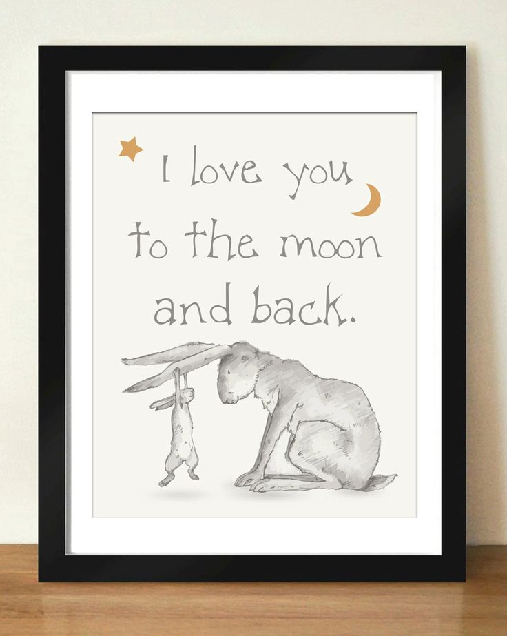 Digital Download Illustrated Hand Drawed Look I Love You To The Moon and Back Quote Art 8x10 - 11x14 - Guess How Much I Love You by dotsonthewall on Etsy