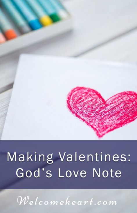 Making Valentines: God's Love Note. Food, recipes, wellness, body, soul, hospitality, scripture, home, heart, family, gathering, invitation.