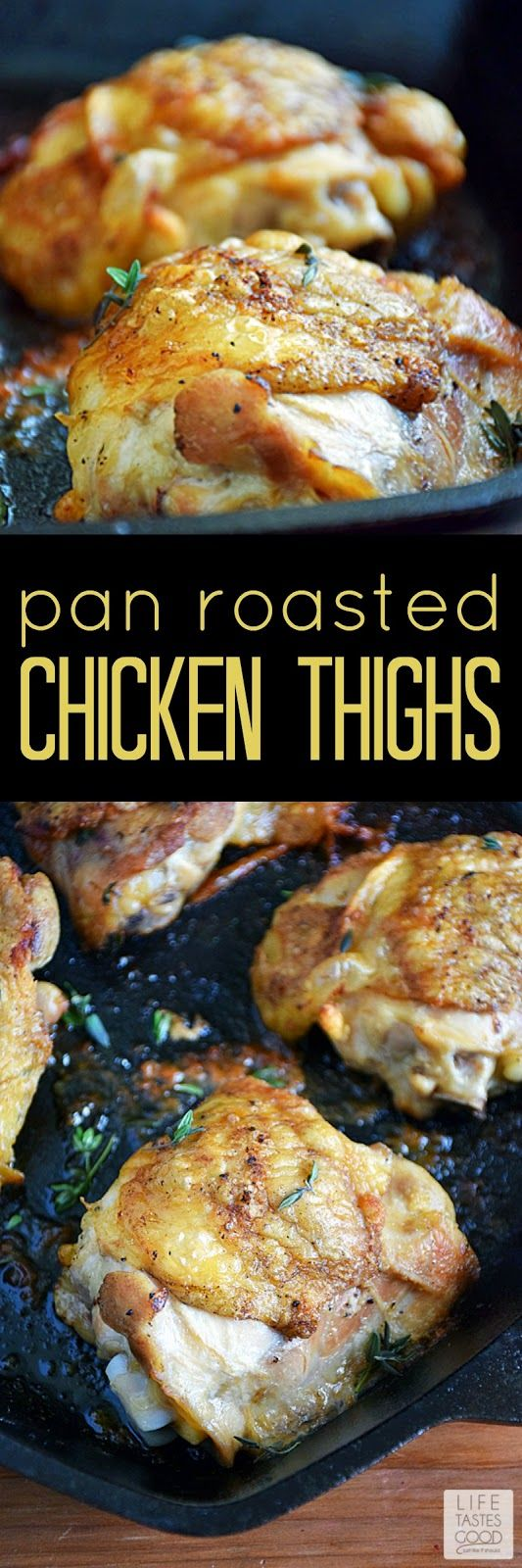 Pan Roasted Chicken Thighs   by Life Tastes Good make a simple dinner for any night of the week, but perfect for company too! They are budget-friendly, taste great, and easy to make! It doesn't get much better than this for an easy dinner!