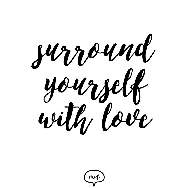 Surround yourself with love  Visit us on: http://vndesign.hu/
