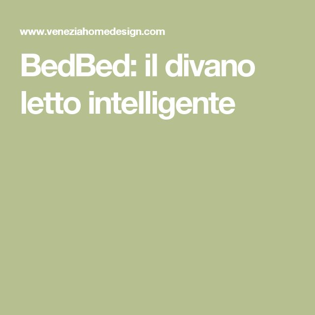 BedBed: il divano letto intelligente
