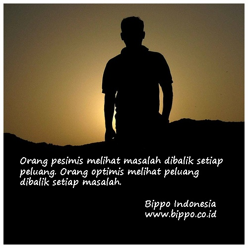 Jangan menolak perubahan hanya karena anda takut kehilangan yang telah dimiliki, karena dengannya anda merendahkan nilai yang bisa anda capai melalui perubahan itu ( Mario Teguh) - Bippo Indonesia (www.bippo.co.id)