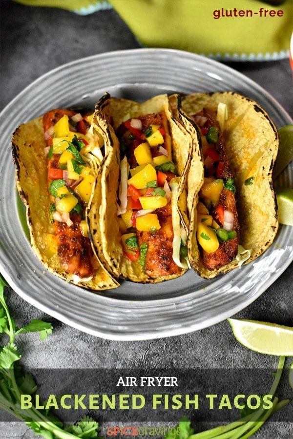 Blackened Fish Tacos Air Fryer Fish Recipe in 2020