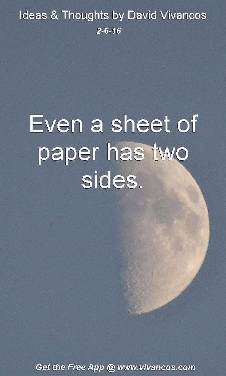 Even a sheet of paper has two sides. [February 6th 2016] https://www.youtube.com/watch?v=3DCJZjEDyXE
