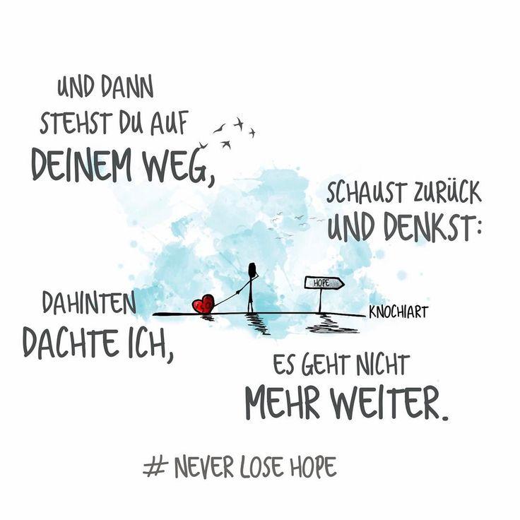 """Und dann wird dir #bewusst: es geht doch, immer weiter und weiter … """"never lose hope""""   #Sprüche #motivation #thinkpositive ⚛ #frühlingsreif #unicorn #einhorn #believeinyourself Teilen und Erwähnen absolut erwünscht"""