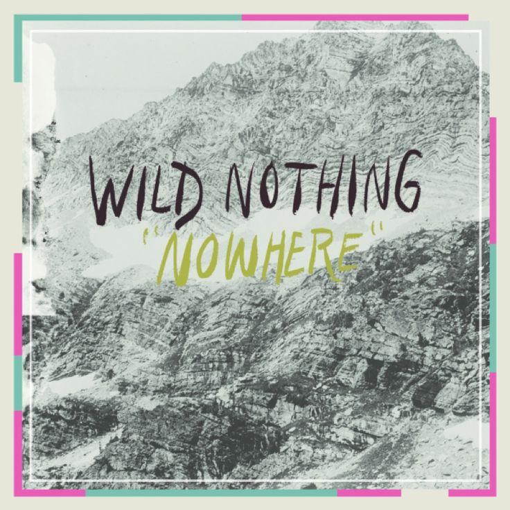 Wild Nothing - Nowhere