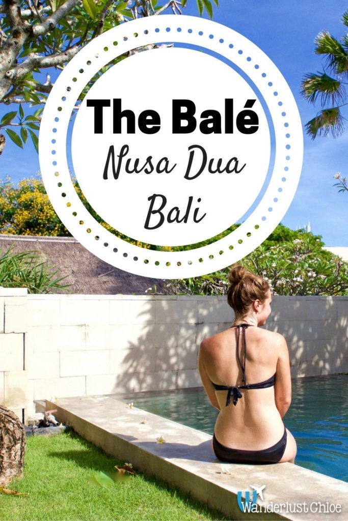 The Bale, Nusa Dua, Bali: Luxury Hotel Review