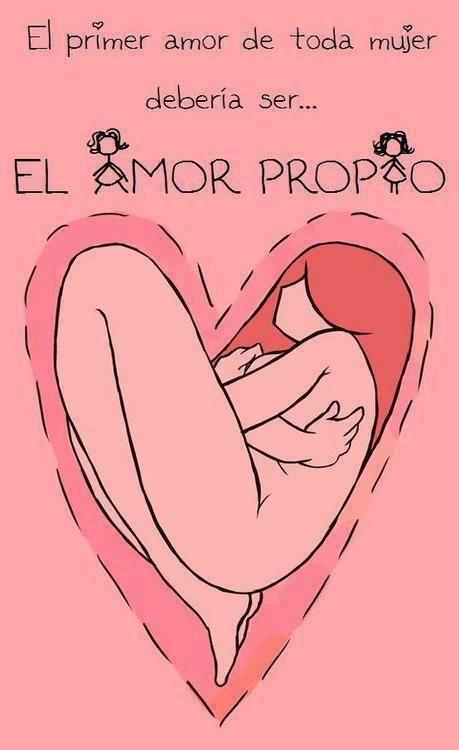 El PRIMER AMOR de toda mujer debe ser el AMOR PROPIO #SomosIguales_para el día de la mujer