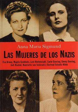 Palabras que hablan de historia | Blog de libros de historia: Las mujeres de los nazis | Anna Maria Sigmund