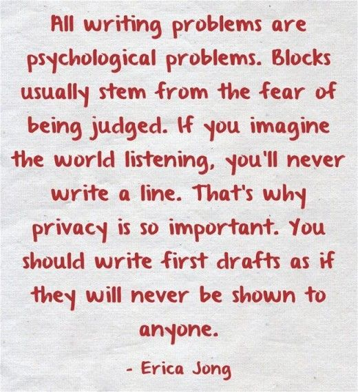 Write first drafts as if they will never be shown to anyone - great advice for screenwriters and filmmakers!