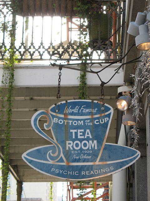 bottom of the cup . french quarter . new orleans . louisiana- I've been here and had a psychic reading on a stormy night in 2003, it was awesome....