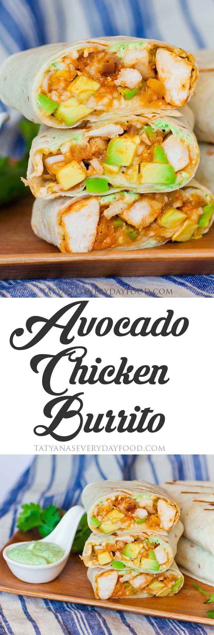 Avocado Chicken Burrito with Cilantro Sauce - Tatyanas Everyday Food