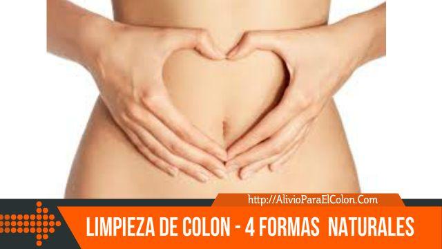 4 formas naturales de limpiar el colon y evitar enfermedades