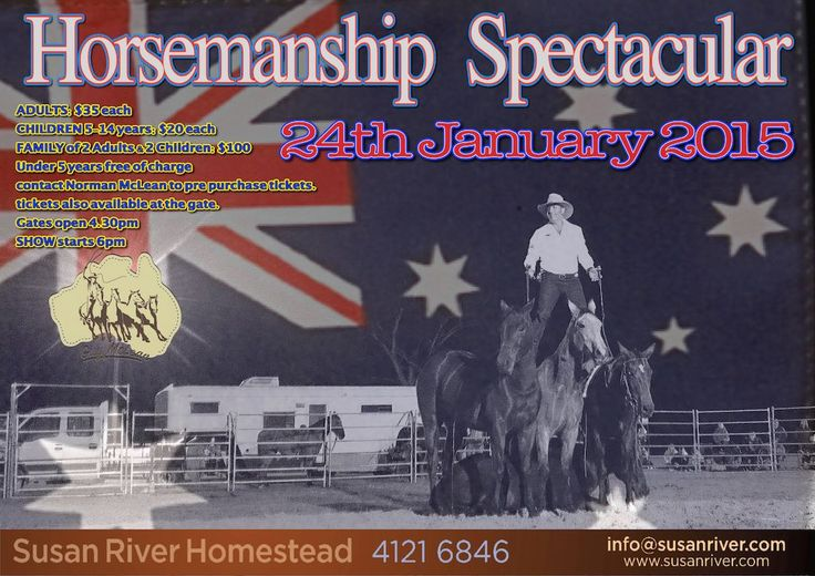 Horsemanship Spectacular at Susan River Homestead on the 24th January 2015
