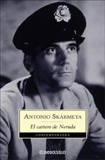 EL CARTERO DE NERUDA (Ardiente paciencia)