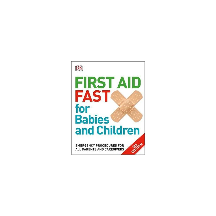 First Aid Fast for Babies and Children : Emergency Procedures for All Parents and Caregivers (Paperback)