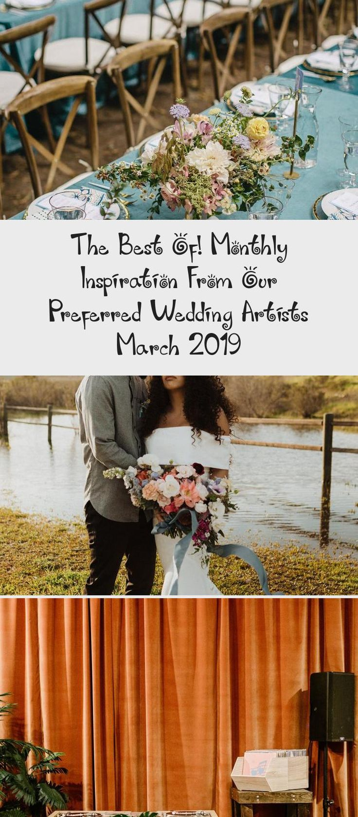 The Best Of! Monthly Inspiration from our Preferred Wedding Artists March 2019 - Green Wedding Shoes #Outdoorgardenwedding #gardenweddingBouquet #Fairytalegardenwedding #gardenweddingMarquee #Bohogardenwedding