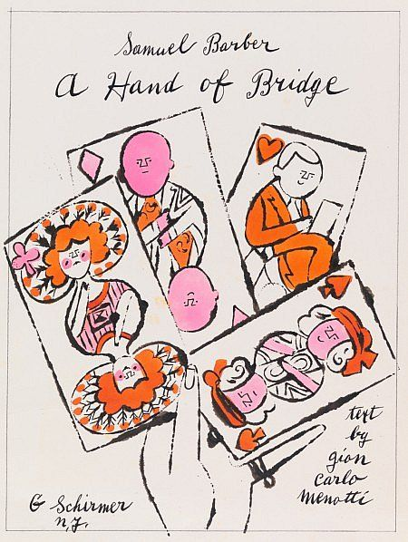 'A Hand of Bridge' 1953 This drawing shows a preliminary design for the first edition copy of Samuel Barber's opera, 'A Hand of Bridge', published by G. Schirmer in 1961. The extremely short opera centres on two couples who are playing bridge, with each character in turn singing a fantasised monologue. Composed by Barber, the text was written by his lifelong friend, Gian Carlo Menotti and the opera was first performed at the 'Festival of Two Worlds' in Spoleto, Italy, in June 1959. This…
