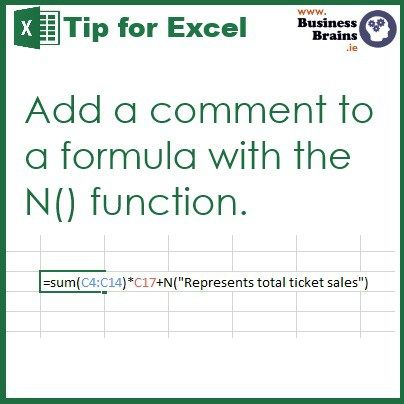 "A formula example shows the N function after a calculation=SUM(C4:C14)*C17+N(""Represents total ticket sales"")"