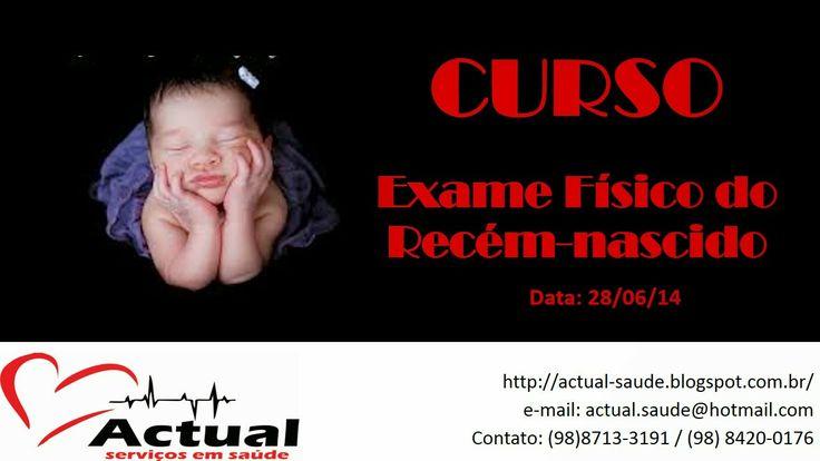 ACTUAL SERVIÇO EM SAÚDE: # Curso: Exame Físico do Recém-nascido #