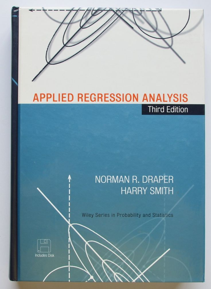 Applied regression analysis by Norman R. Draper, Harry Smith.