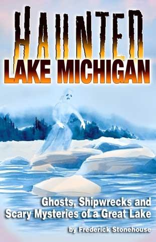 Lake Michigan Shipwreck Map   ... lake michigan ghost shipwrecks and scary mysteries of a great lake by