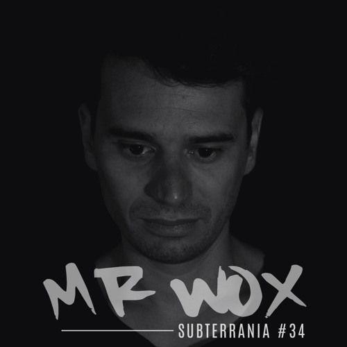 Mr Wox - Subterrania 034 by Kittikun Minimal Techno on SoundCloud