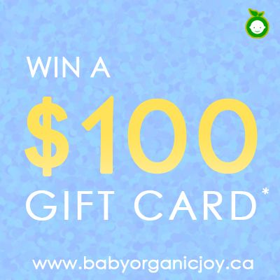 Win a $100 Gift Card from www.babyorganicjoy.ca
