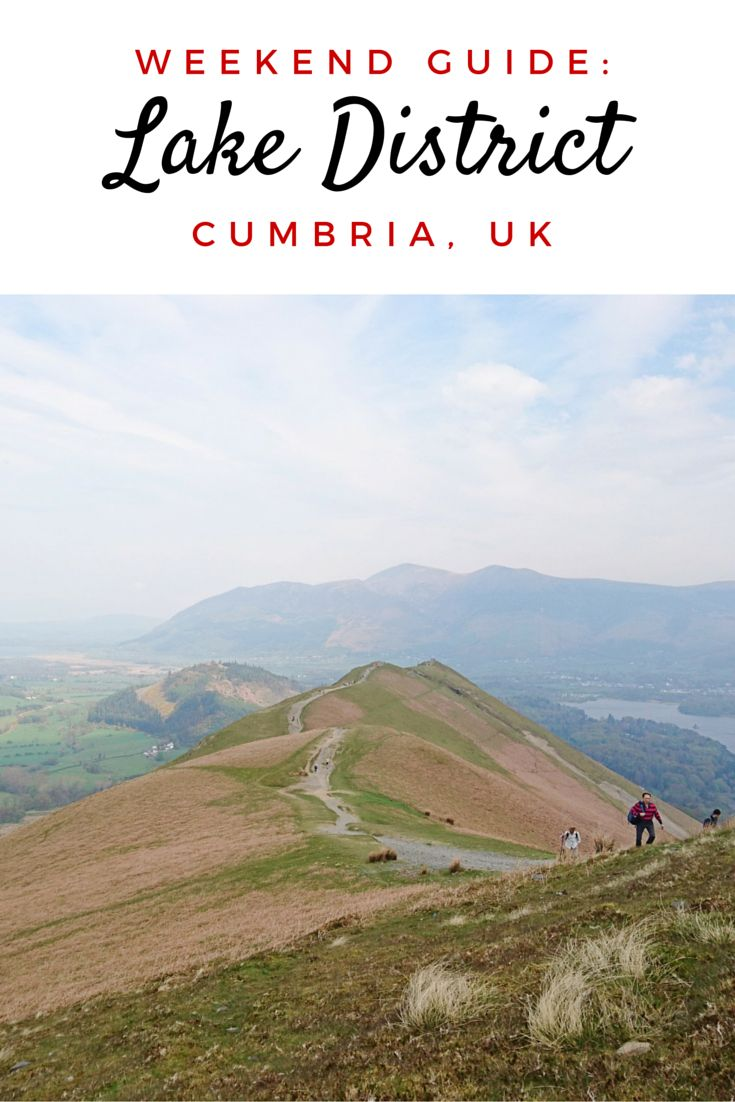 A quick weekend guide to Keswick in the Lake District. From where to eat Cornish pasty to what hike you should try for the best view - everything for the perfect getaway!
