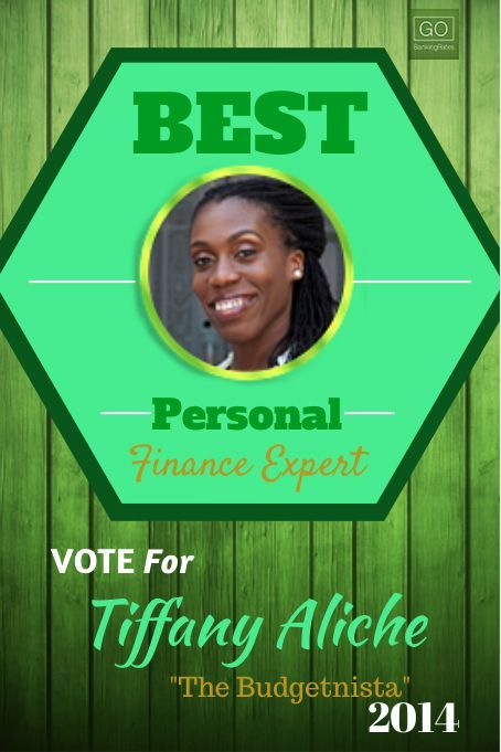 #thebudgetnista is on a roll.  GOBankingRates.com is awarding the Best Personal Finance Expert of 2014.  Vote for your favorite expert and learn a few healthy personal finance tips. #PFExpert Personal Finance tips